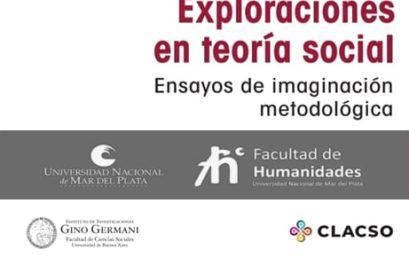 Presentación virtual de «Exploraciones en Teoría Social» – UNMdP – CESP